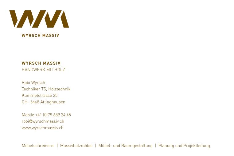 Wyrsch Massiv / Handwerk mit Holz